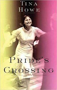 Tina Howe Pride Crossing