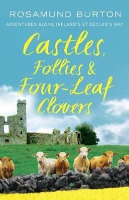 Rosamund Burton Castles and Follies