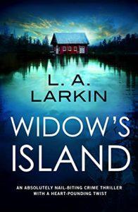 Widows island LA larkin